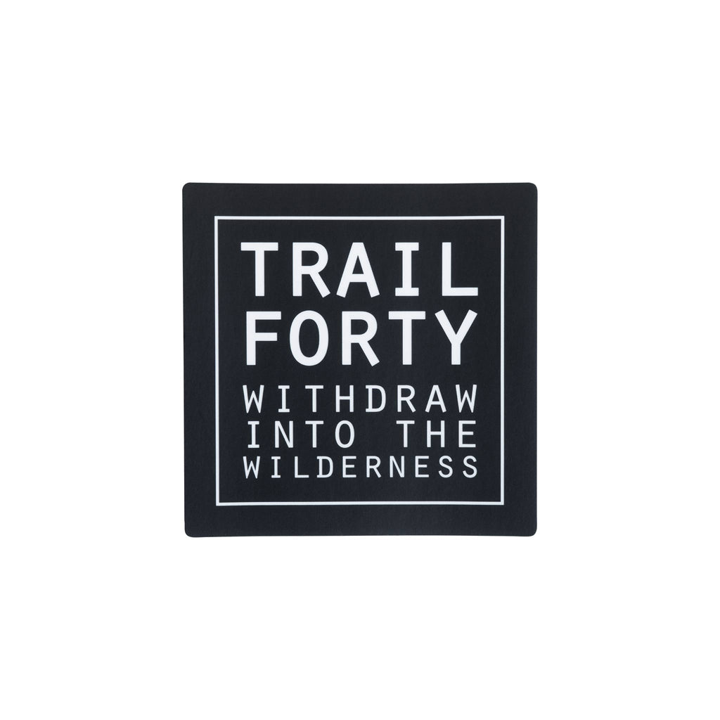 TRAIL FORTY | All-Weather Sticker | 2"