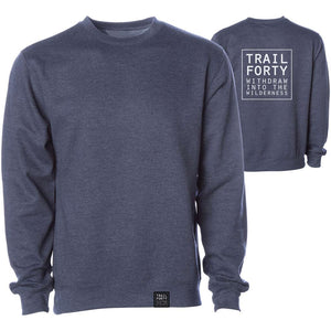 Crew Neck Sweatshirt | Unisex | Navy Heather | Faith inspired apparel and gear. Christian clothing and backpacks. T-Shirts, Sweatshirts, and Bags. TRAIL FORTY | WITHDRAW INTO THE WILDERNESS | Luke 5:16 | TRAILFORTY.com
