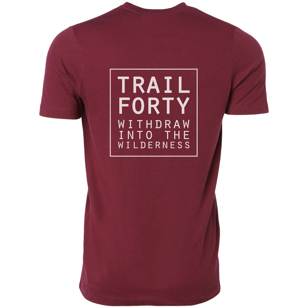 TRAIL FORTY | T-Shirt | Unisex | Maroon/White | Faith inspired apparel and gear. Christian clothing and backpacks. T-Shirts, Sweatshirts, and Bags. TRAIL FORTY | WITHDRAW INTO THE WILDERNESS | Luke 5:16 | TRAILFORTY.com