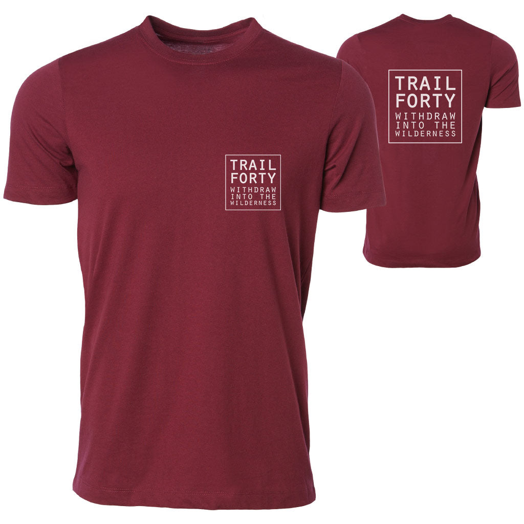 T-Shirt | Unisex | Maroon | Faith inspired apparel and gear. Christian clothing and backpacks. T-Shirts, Sweatshirts, and Bags. TRAIL FORTY | WITHDRAW INTO THE WILDERNESS | Luke 5:16 | TRAILFORTY.com