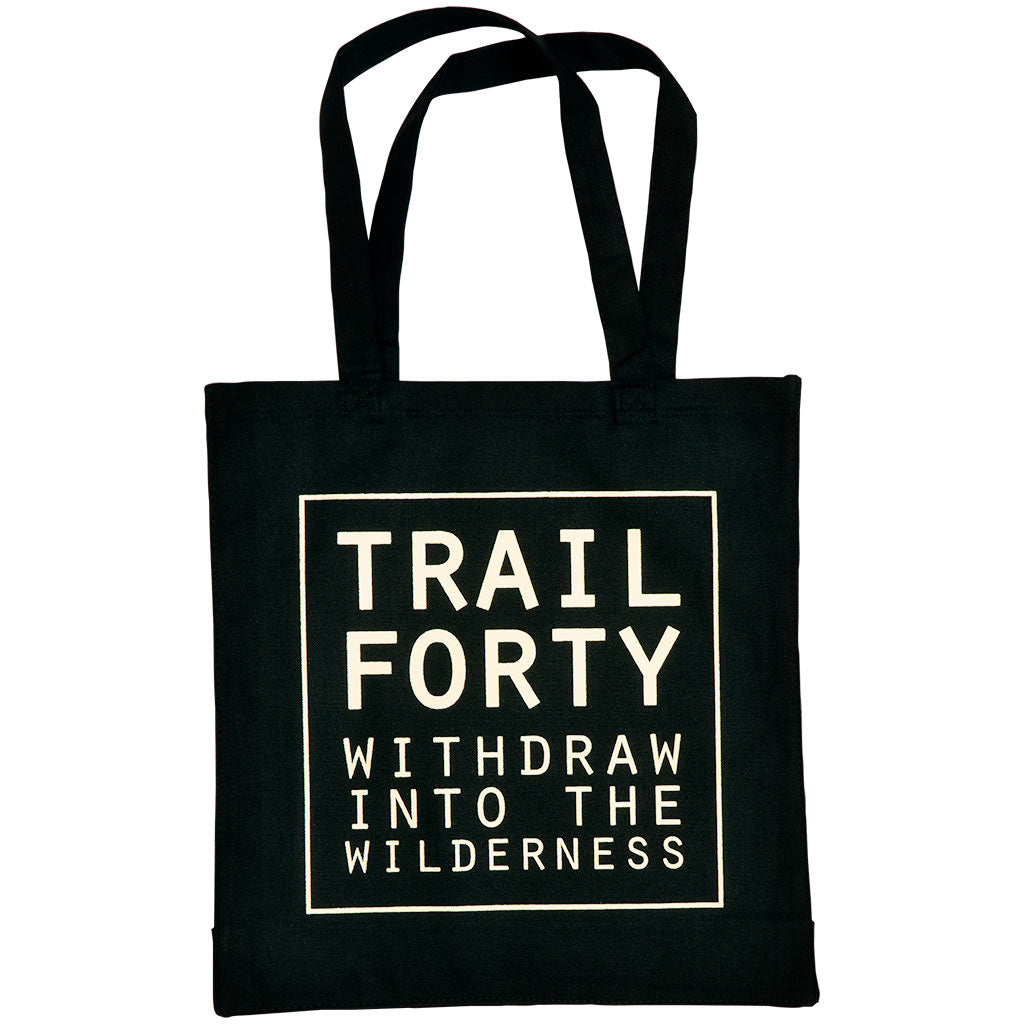 Tote | Black/Cream | Faith inspired apparel and gear. Christian clothing and backpacks. T-Shirts, Sweatshirts, and Bags. TRAIL FORTY | WITHDRAW INTO THE WILDERNESS | Luke 5:16 | TRAILFORTY.com