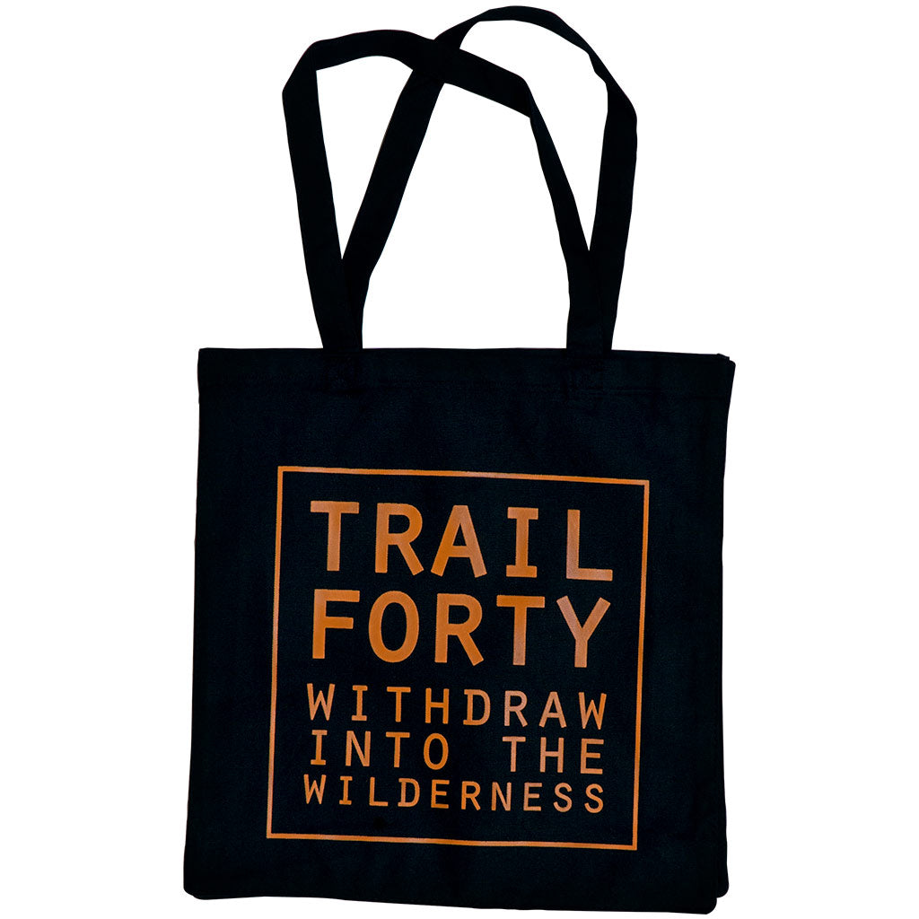 Tote | Black/Burnt Orange | Faith inspired apparel and gear. Christian clothing and backpacks. T-Shirts, Sweatshirts, and Bags. TRAIL FORTY | WITHDRAW INTO THE WILDERNESS | Luke 5:16 | TRAILFORTY.com