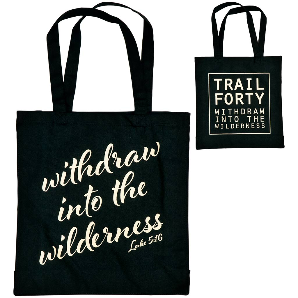 TRAIL FORTY | Tote | Black/Cream | Faith inspired apparel and gear. Christian clothing and backpacks. T-Shirts, Sweatshirts, and Bags. TRAIL FORTY | WITHDRAW INTO THE WILDERNESS | Luke 5:16 | TRAILFORTY.com