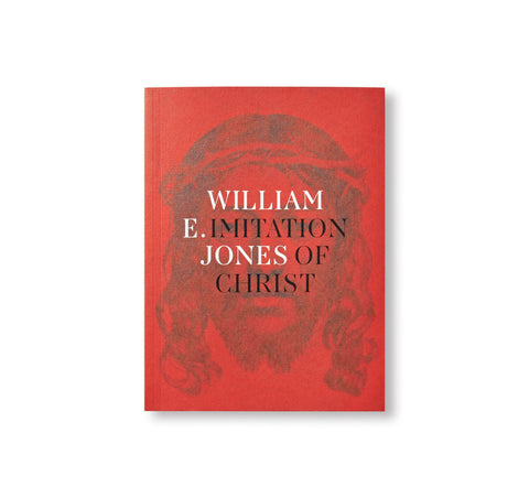 IMITATION OF CHRIST by William E. Jones
