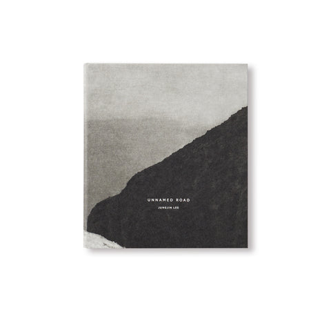 UNNAMED ROAD by Jungjin Lee [SECOND EDITION]
