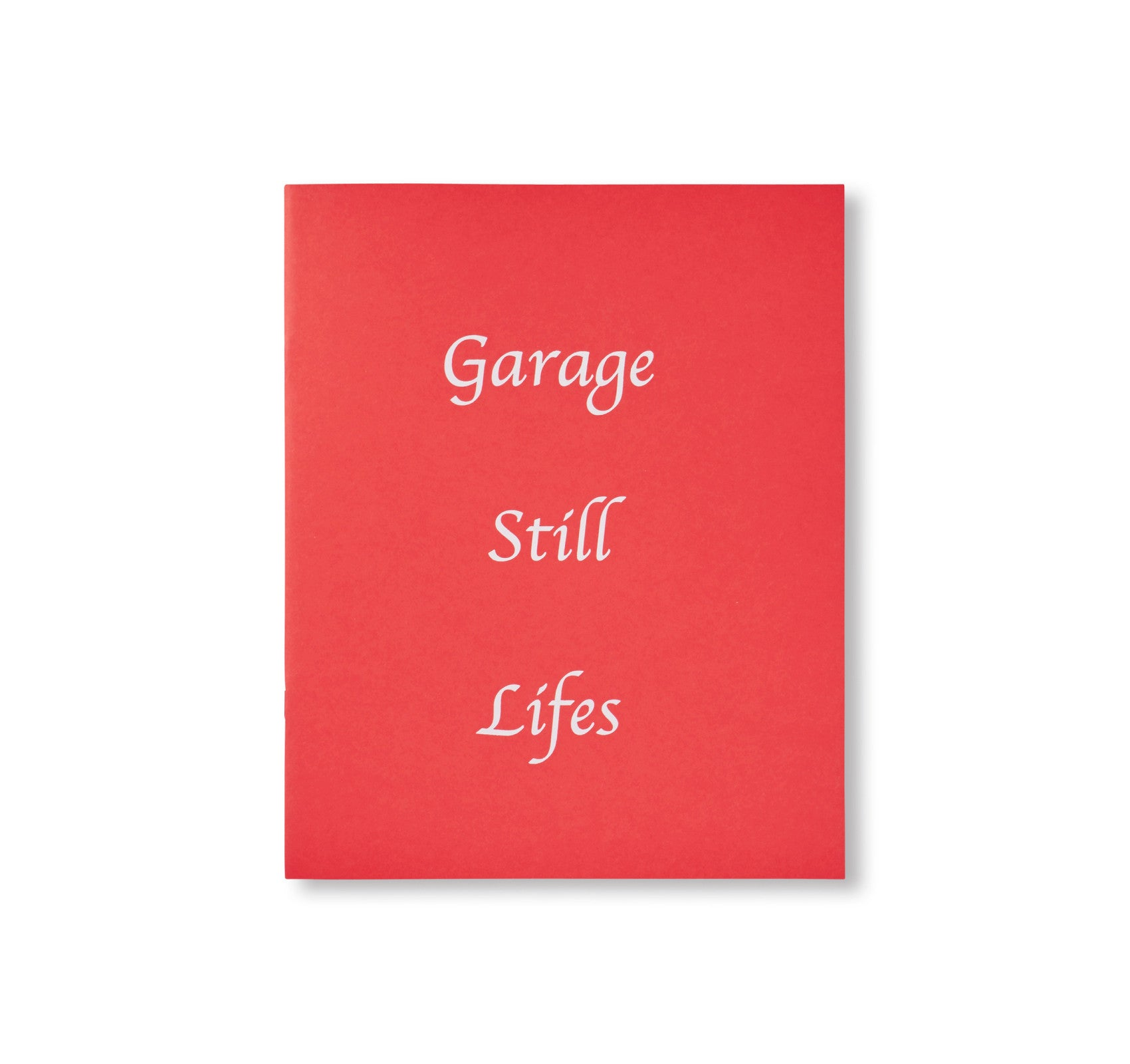 GARAGE STILL LIFES by Corey Olsen