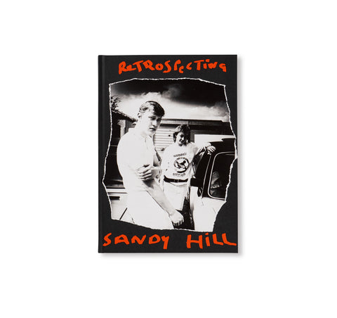 RETROSPECTING SANDY HILL by Chris Shaw [SIGNED]