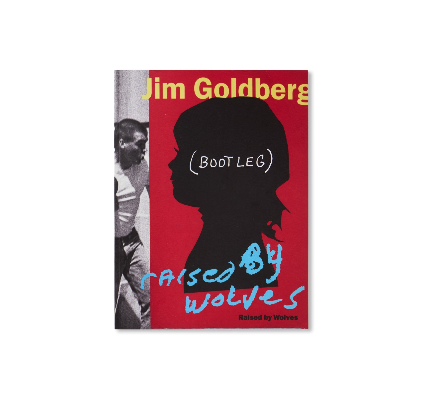 RAISED BY WOLVES BOOTLEG by Jim Goldberg [SPECIAL EDITION / EXCLUSIVE]