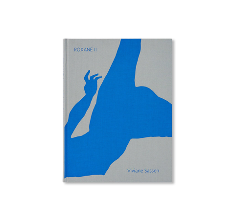 ROXANE II by Viviane Sassen [SECOND EDITION / SIGNED]