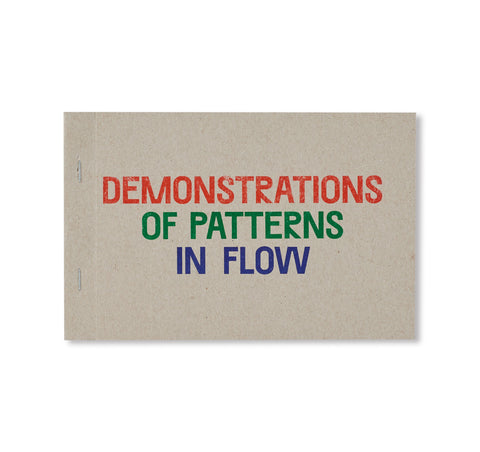 DEMONSTRATIONS OF PATTERNS IN FLOW by Oliver Griffin