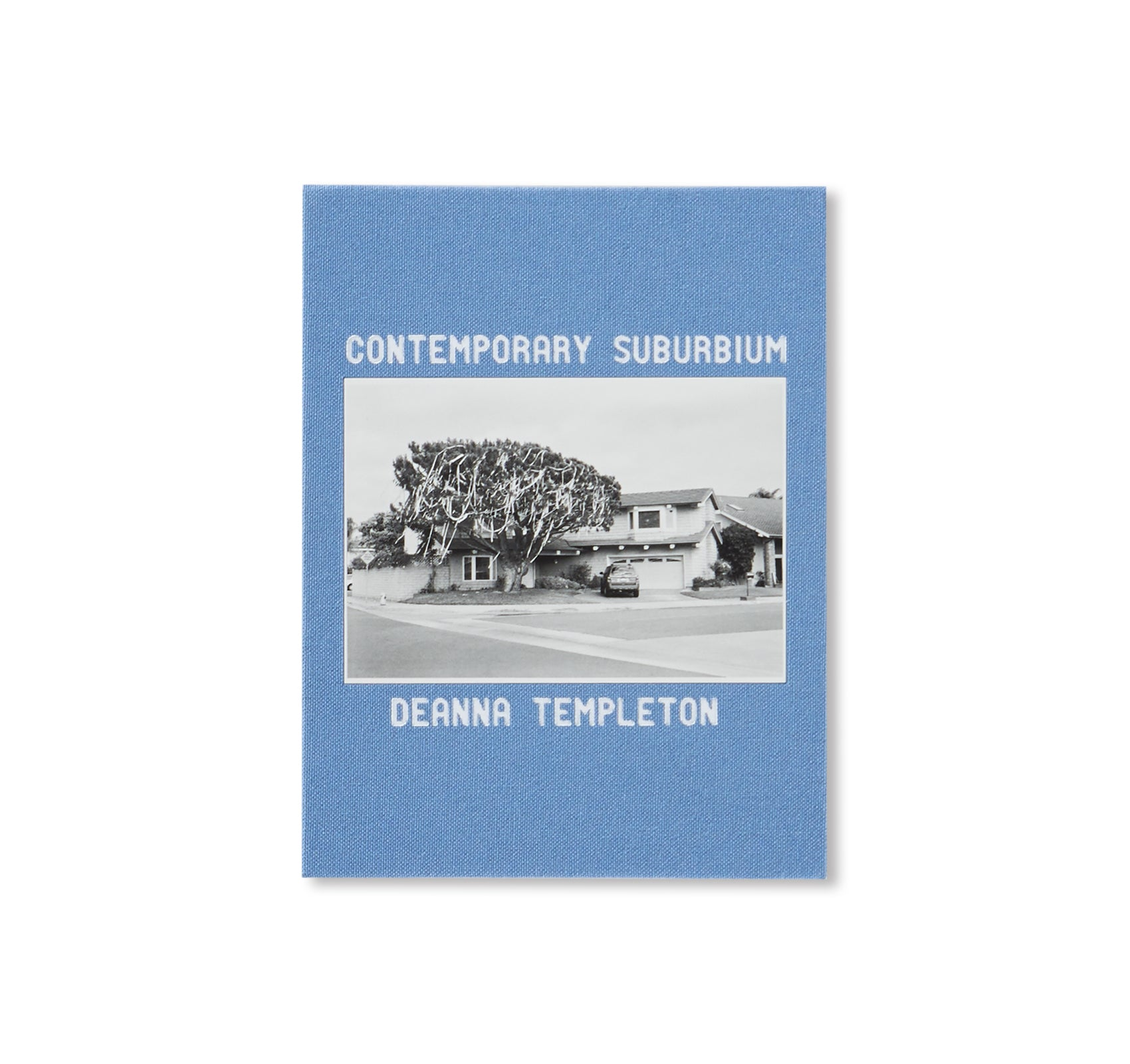 CONTEMPORARY SUBURBIUM by Ed & Deanna Templeton
