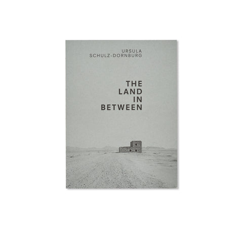 THE LAND IN BETWEEN by Ursula Schulz-Dornburg