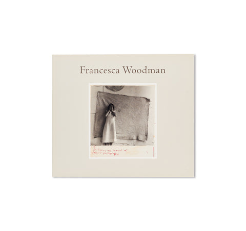 FRANCESCA WOODMAN: I'M TRYING MY HAND AT FASHION PHOTOGRAPHY by Francesca Woodman