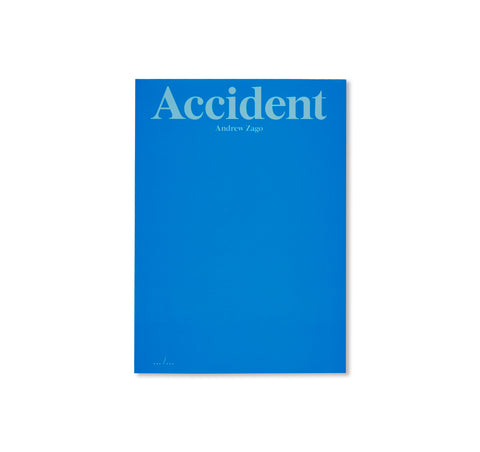 ACCIDENT by Andrew Zago