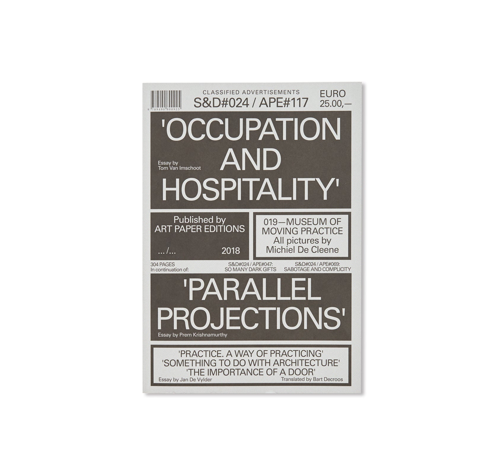 S&D#024 / APE#017: OCCUPATION AND HOSPITALITY by 019