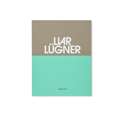LIAR LÜGNER by Ruth Erdt