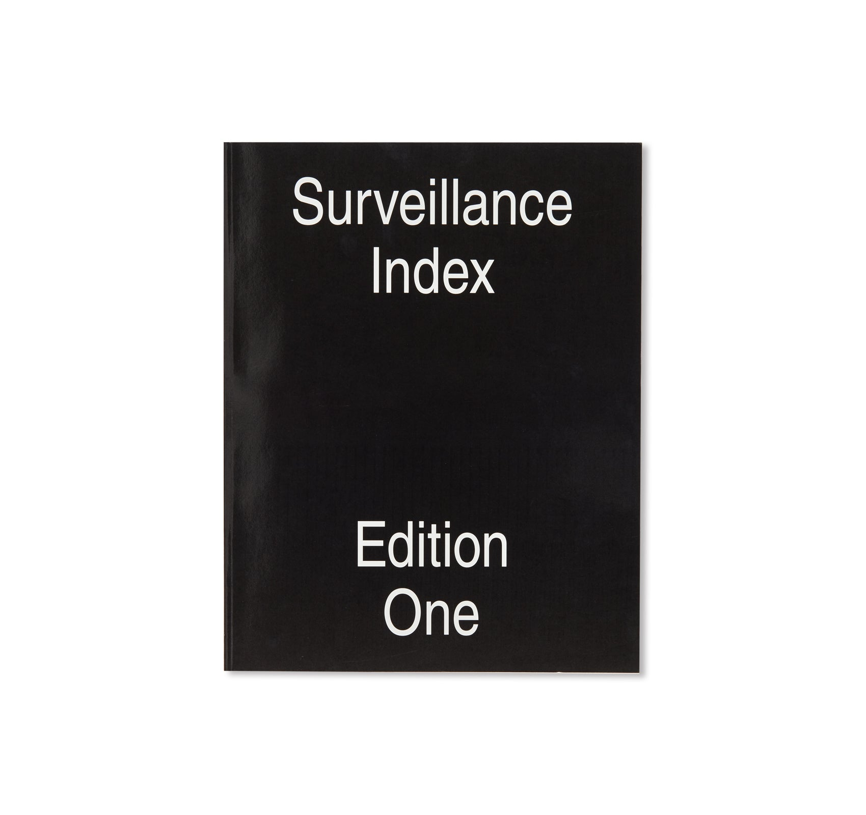SURVEILLANCE INDEX EDITION ONE by Mark Ghuneim