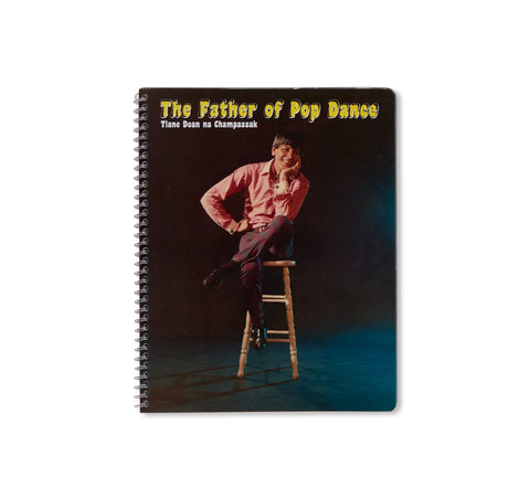 THE FATHER OF POP DANCE by Tiane Doan Na Champassak