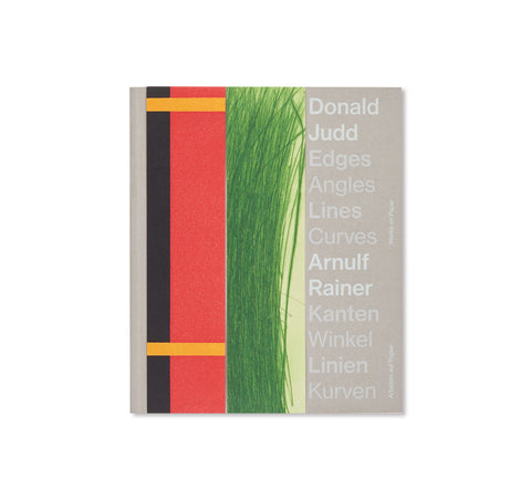 EDGES ANGLES LINES CURVES / WORKS ON PAPER by Donald Judd, Arnulf Rainer
