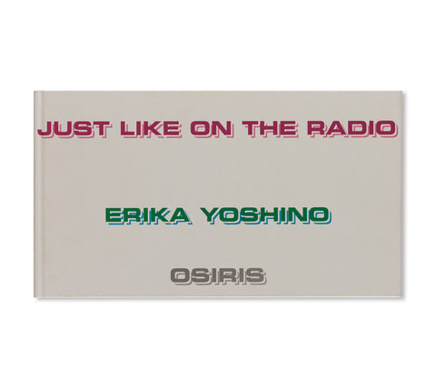 JUST LIKE ON THE RADIO by Erika Yoshino