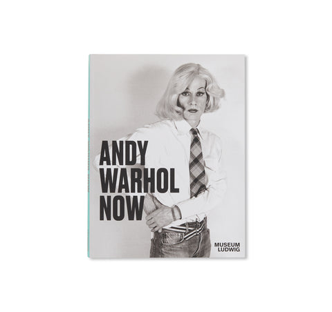 ANDY WARHOL: NOW