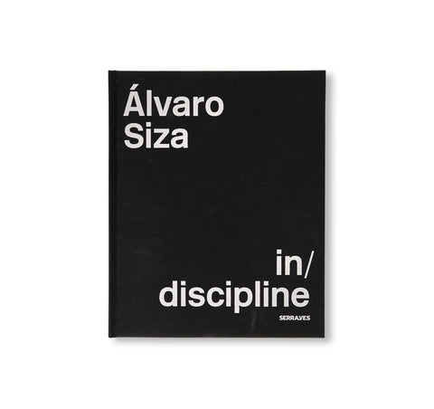 IN/DISCIPLINE by Álvaro Siza