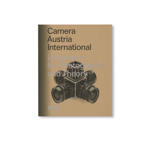CAMERA AUSTRIA INTERNATIONAL - LABORATORY FOR PHOTOGRAPHY AND THEORY