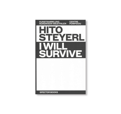 I WILL SURVIVE by Hito Steyerl