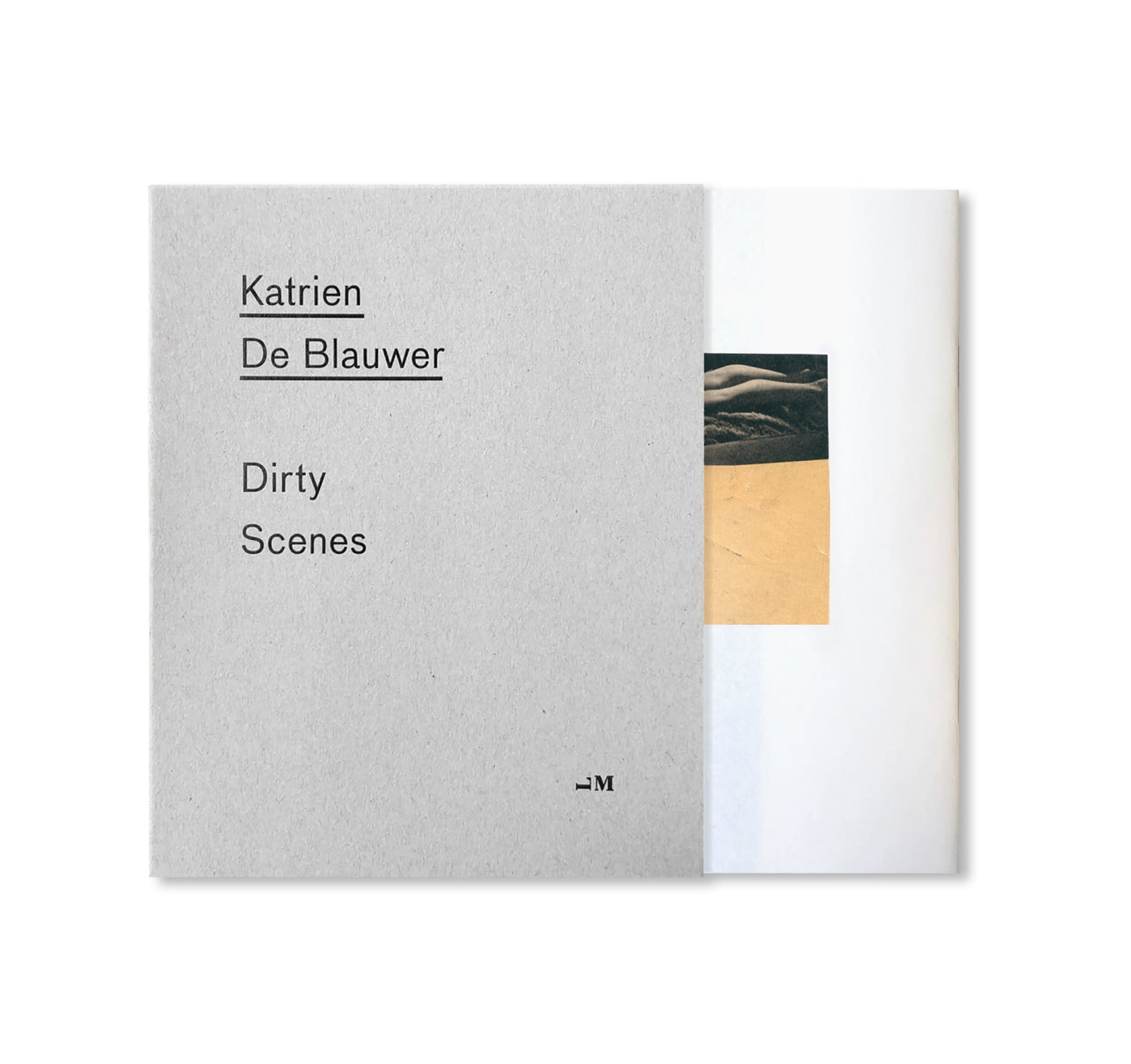 DIRTY SCENES by Katrien De Blauwer [SIGNED]