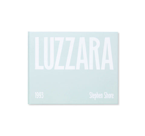 LUZZARA by Stephen Shore [SALE]