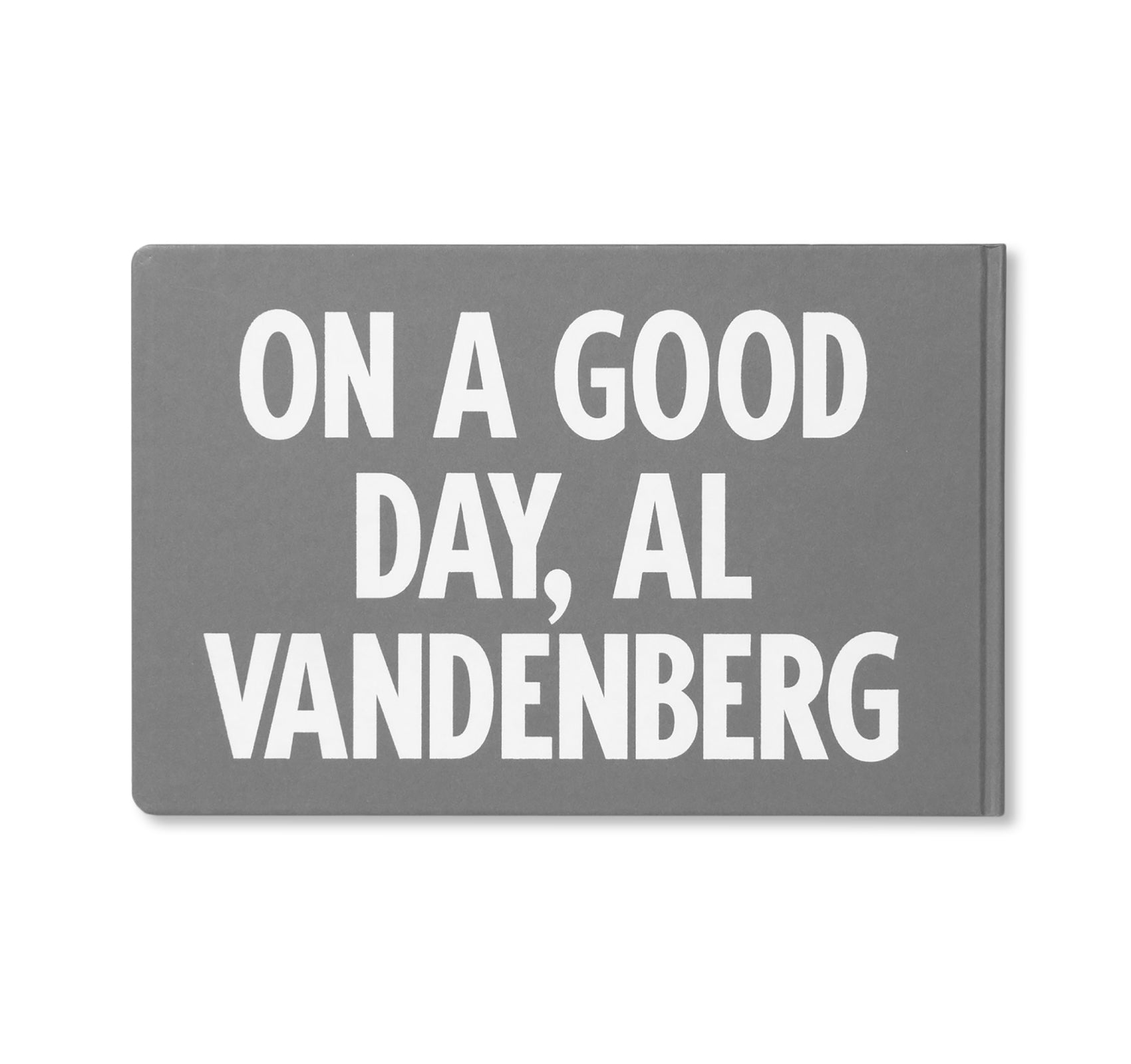 ON A GOOD DAY by Al Vandenberg