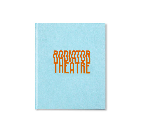 RADIATOR THEATRE by Ina Jang [SIGNED]