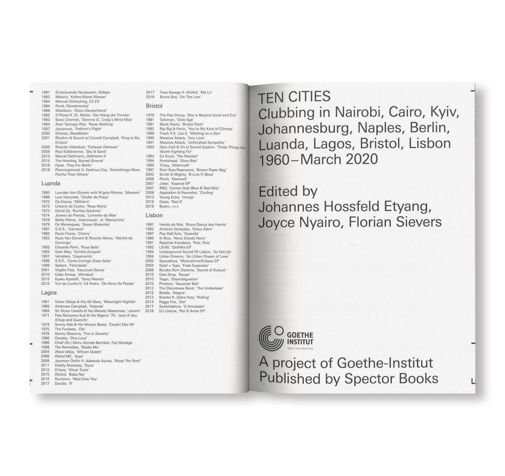 TEN CITIES by Clubbing in Nairobi, Cairo, Kyiv, Johannesburg, Berlin, Naples, Luanda, Lagos, Bristol, Lisbon 1960 – March 2020