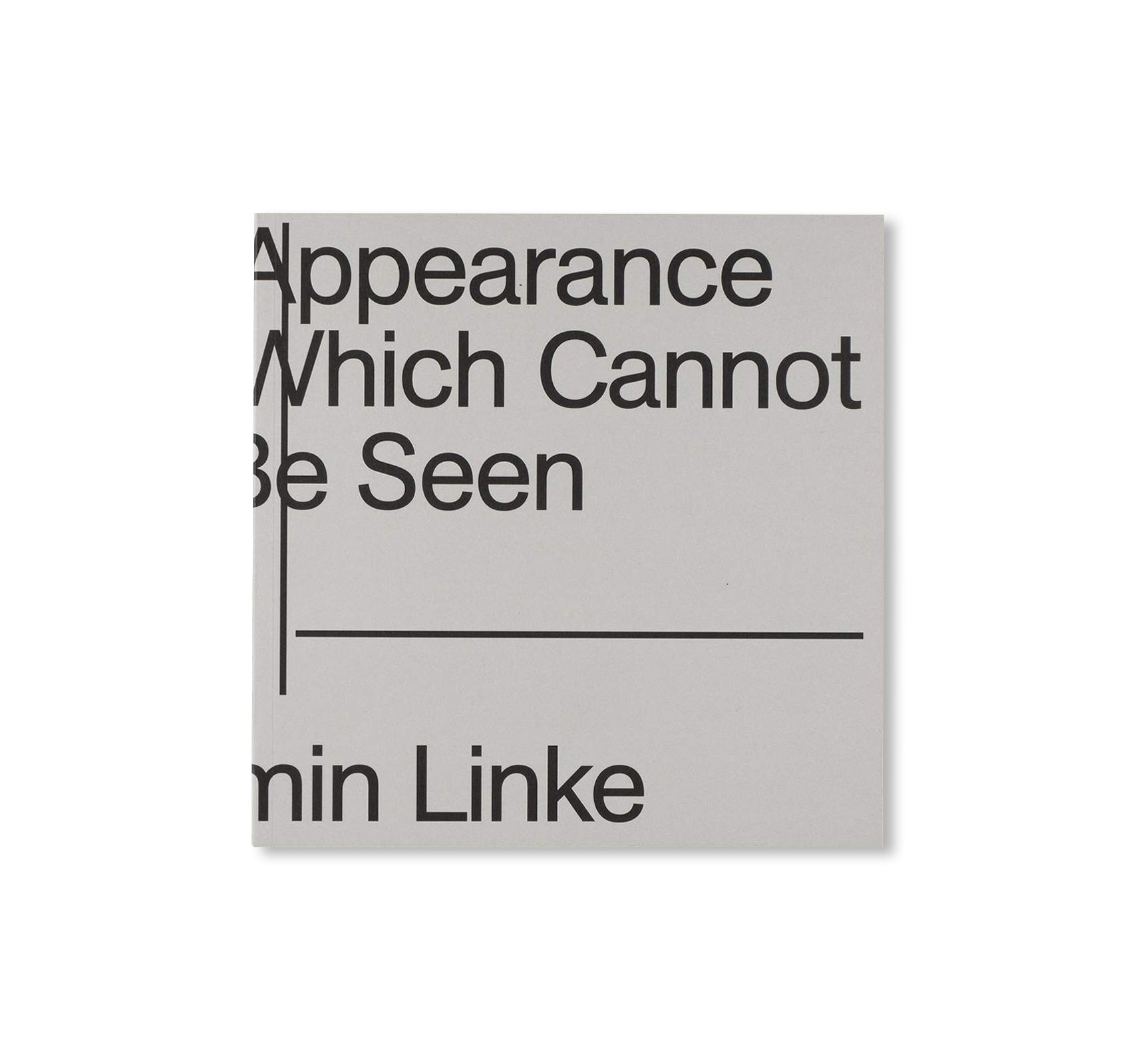 THE APPEARANCE OF THAT WHICH CANNOT BE SEEN by Armin Linke