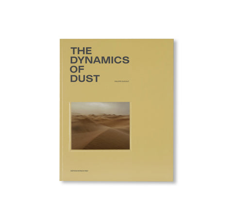 THE DYNAMICS OF DUST by Philippe Dudouit