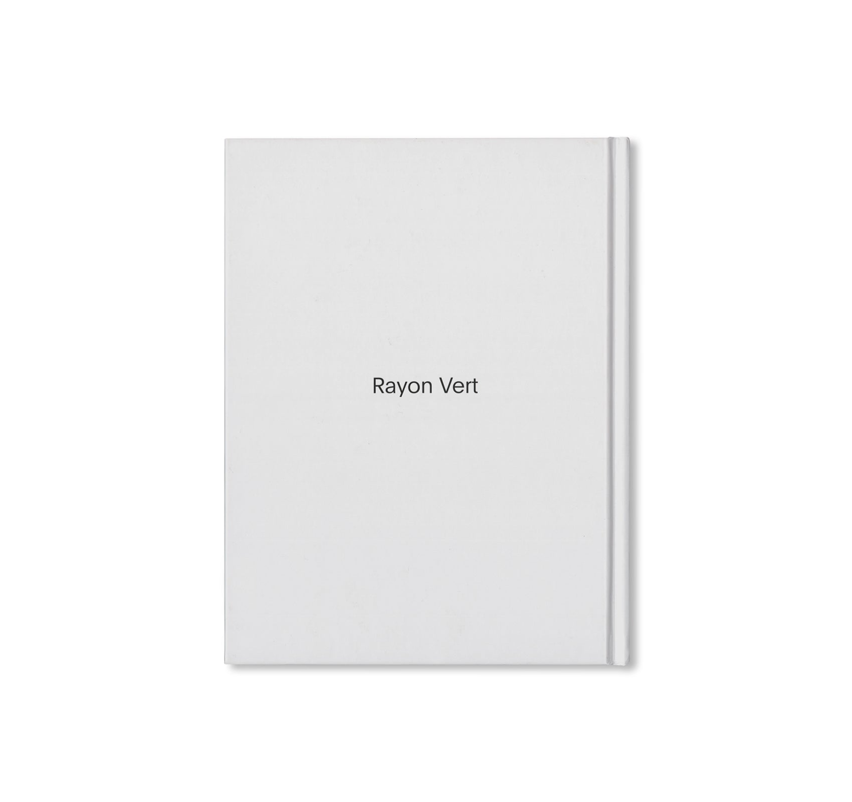 RAYON VERT by Senta Simond [SECOND EDITION / SIGNED]