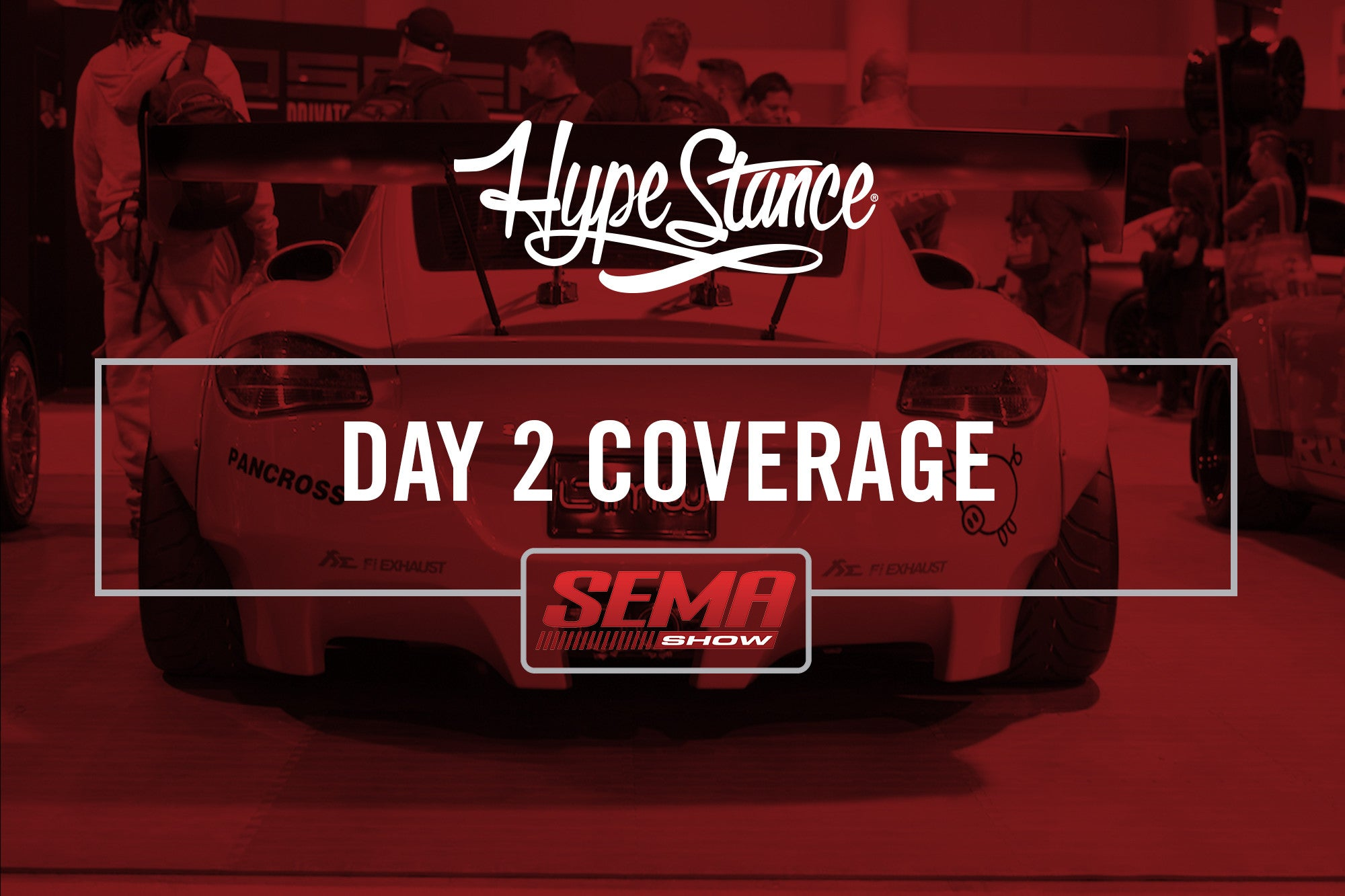 2016 Hypestance SEMA Coverage Day 2