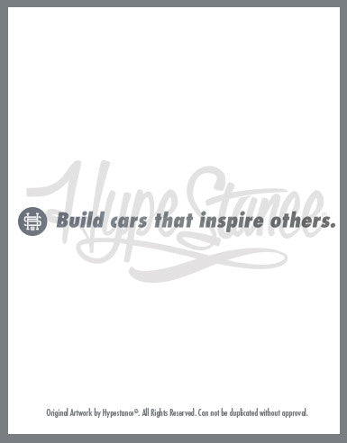 Build cars that Inspire others Sticker - Hypestance, Car sticker