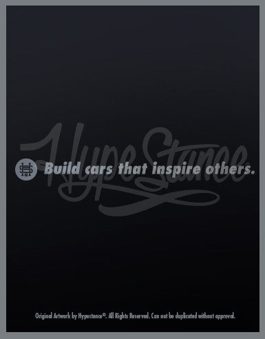 Build cars that Inspire others Sticker - Hypestance