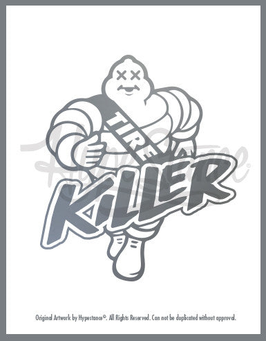 Tire Killer Sticker - Hypestance, Car sticker