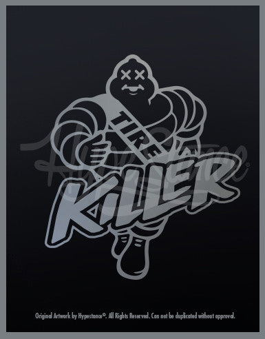 Tire Killer Sticker - Hypestance
