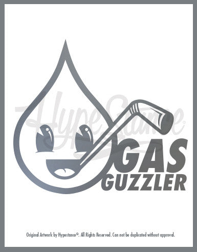 A vinyl sticker featuring a gas drop character with straw and the words Gas Guzzler, designed by HypeStance.