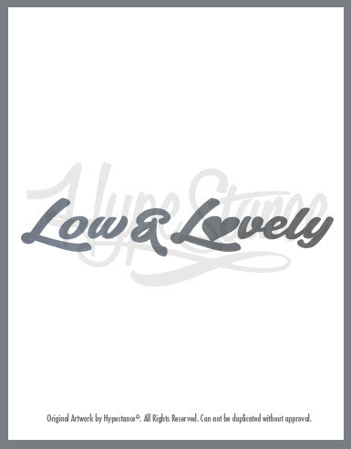 Low and Lovely Sticker - Hypestance, Car sticker