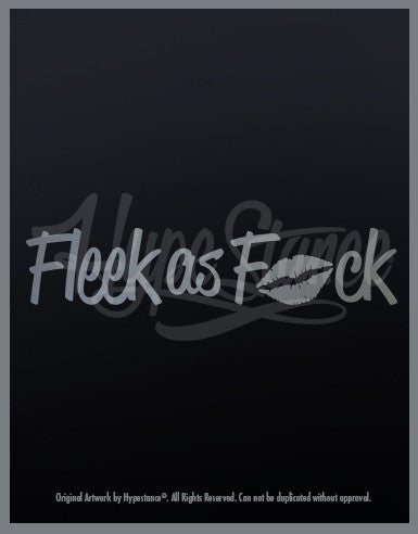 Fleek as F*ck Sticker - Hypestance, Car sticker