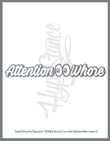 attention whore sticker - Hypestance, Car sticker