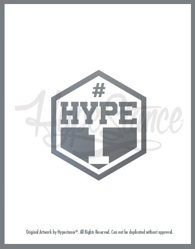 A vinyl sticker with Hype #1 Badge designed by HypeStance.