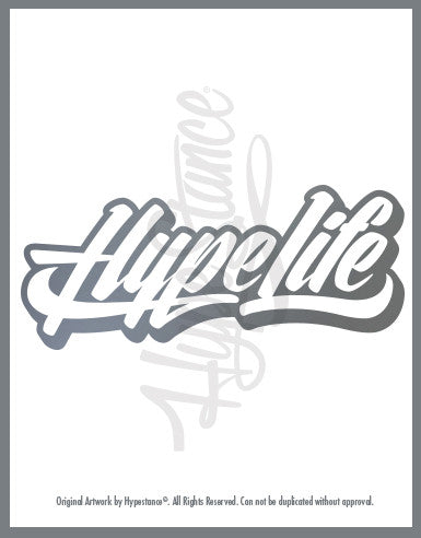 Hype Life Sticker - Hypestance, Car sticker