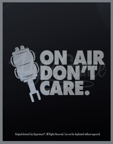 On Air Don't Car Vinyl Sticker - Hypestance