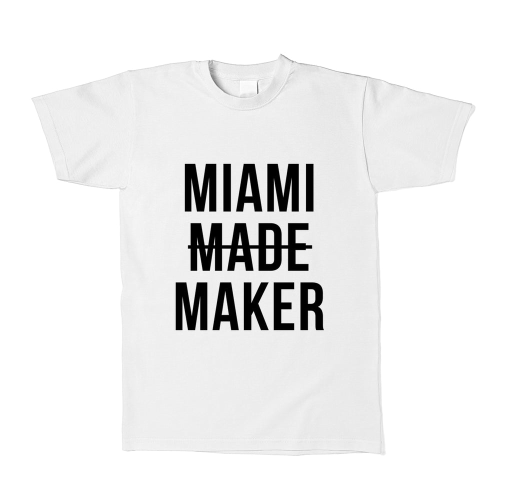 Miami Makers T Shirt