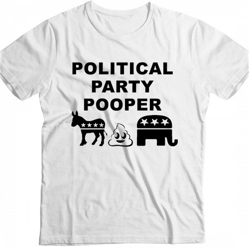 Political Party Pooper Screen Print T Shirt